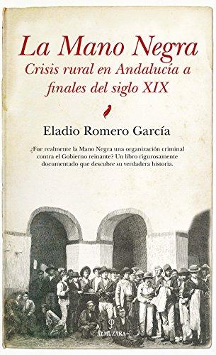 La Mano Negra (Historia)