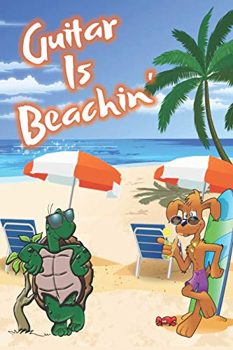 Guitar Is Beachin': Beach Sand And Sun Themed Composition Notebook Journal for Students , Teachers , Home School and More. 120 pages 6' x 9' College Ruled White Paper