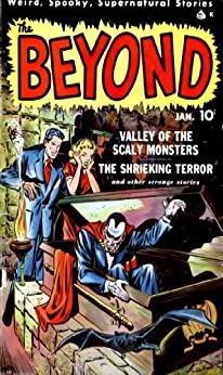 The Beyond Supernatural Stories 50's Comics: Valley of the Scaly Monsters (English Edition) par [Templeton, Allen]