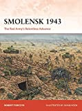 Picture Of Smolensk 1943: The Red Army's Relentless Advance (Campaign)