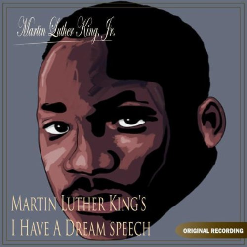 Martin Luther King's I Have A Dream Speech by Martin ...