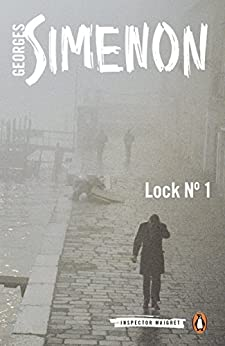 Lock No. 1: Inspector Maigret #18 by [Simenon, Georges]