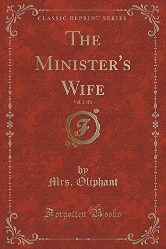 The Minister's Wife, Vol. 2 of 3 (Classic Reprint)
