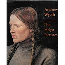 """Andrew Wyeth: The """"Helga"""" Pictures"""