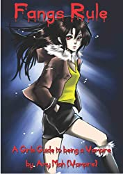 Fangs Rule_ A Girls Guide to Being a Vampire