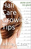 Hair Care Growing Tips