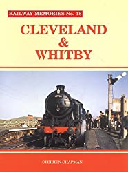 Cleveland and Whitby (Railway Memories)