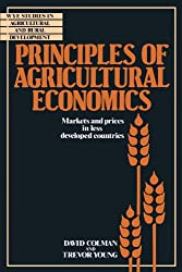 Principles of Agricultural Economics: Markets and Prices in Less Developed Countries (Wye Studies in Agricultural and Rural Development)