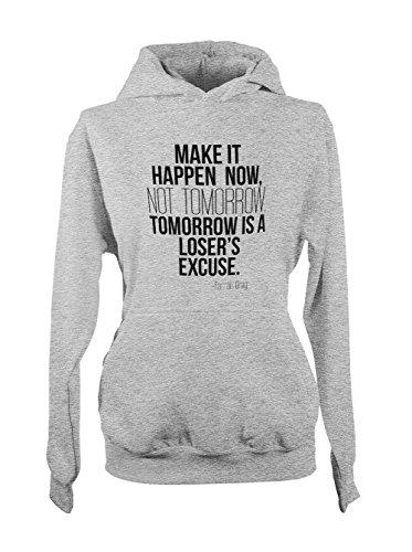 Tomorrow Is A Loser's Excuse Farrah Gray Citation Femme Capuche Sweatshirt Gris