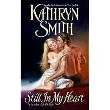 Still In My Heart (Avon Historical Romance)