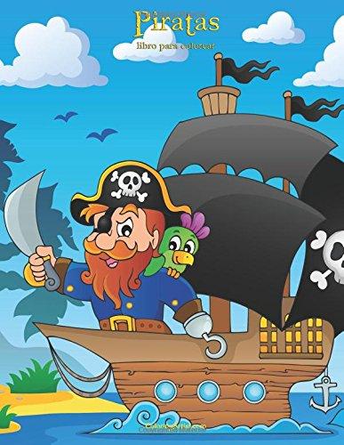 Piratas libro para colorear 1: Volume 1