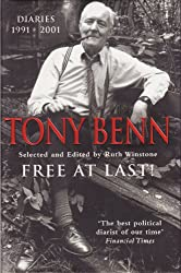 TONY BENN FREE AT LAST