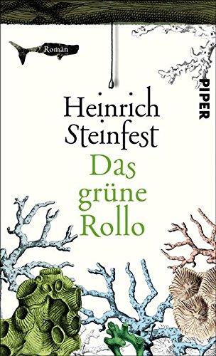 Buchseite und Rezensionen zu 'Das grüne Rollo: Roman' von Heinrich Steinfest