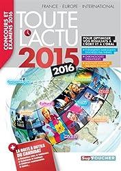 Toute l'actu 2015 : Concours et examens 2016