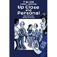 Tai Chi Students Confessions: up close and personal: Volume 2