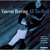 Songtexte von Vincent Herring - All Too Real