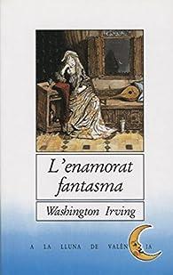 L¿enamorat fantasma par Washington Irving