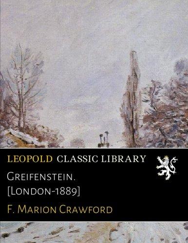 Greifenstein. [London-1889]