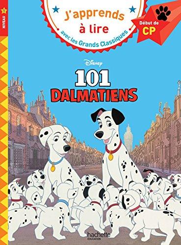 Les 101 Dalmatiens CP Niveau 1 (J'apprends à lire avec les grands classiques Disney) por Isabelle Albertin