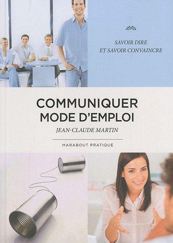 Communiquer mode d'emploi