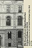 Die Bauschule am Eidgenössischen Polytechnikum in Zürich: Architekturlehre zur Zeit von Gottfried Semper (1855-1871)