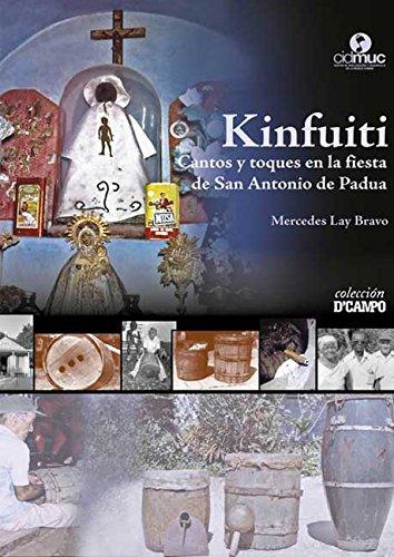 Kinfuiti. Cantos y toques en la fiesta de San Antonio de Padua