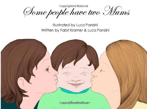 Some people have two Mums: Volume 2 (SomeFamilies.net)