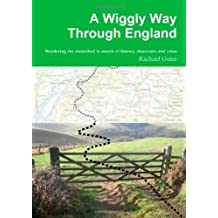 A Wiggly Way Through England by Richard Guise (2013-05-20)