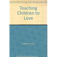 Teaching Children to Love