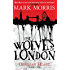 The Wolves of London (Obsidian Heart book 1)