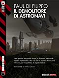 Il demolitore di astronavi (Robotica Vol. 1)