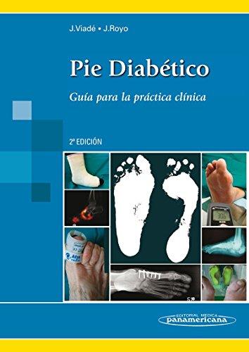 Pie Diabético. Guía Para Práctica Clínica - 2ª Edición