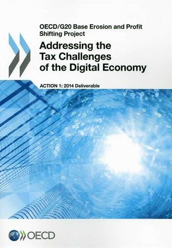 Oecd/G20 Base Erosion and Profit Shifting Project Addressing the Tax Challenges of the Digital Economy par Oecd Organisation For Economic Co-Operation And Development