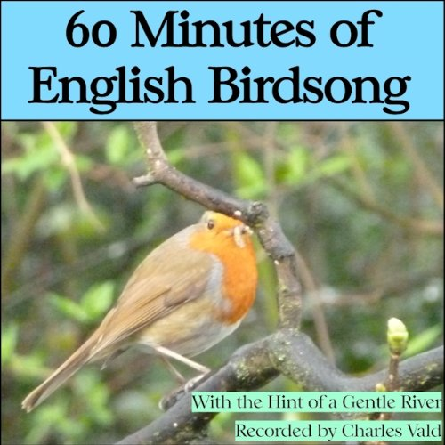 60 Minutes of English BirdSong - Nature CD (Second Edition) Test
