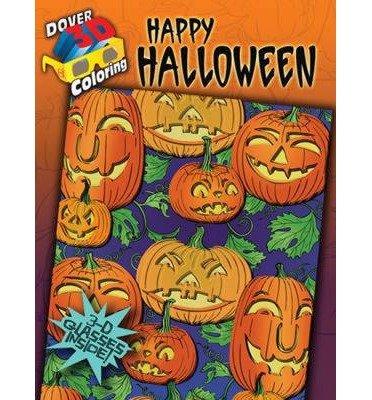 --Happy Halloween[ 3-D COLORING BOOK--HAPPY HALLOWEEN ] By Mazurkiewicz, Jessica ( Author )Aug-18-2011 Paperback By Mazurkiewicz, Jessica ( Author ) Aug - 18- 2011 ( Paperback ) } ] (Happy Halloween 3)