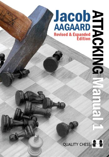 The Attacking Manual, Volume 1: Basic Principles: Basic Principles v. I par Jacob Aagaard