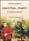 Lama à 19 ans et après ? par Hermes