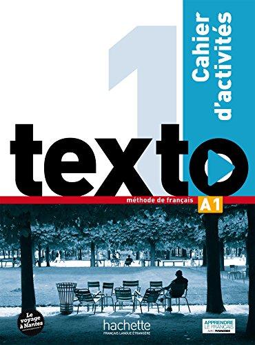 Texto 1 : cahier d'activités + DVD-ROM par Jean-Thierry Le Bougnec