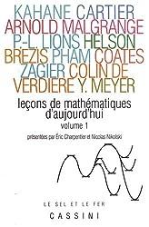 Leçons de mathématiques d'aujourd'hui : Volume 1