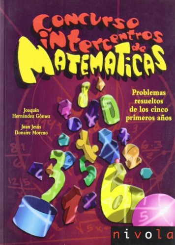 Concurso intercentros de matemáticas. Problemas resueltos de los 5 primeros años (Violeta) por Joaquín Hernández Goméz
