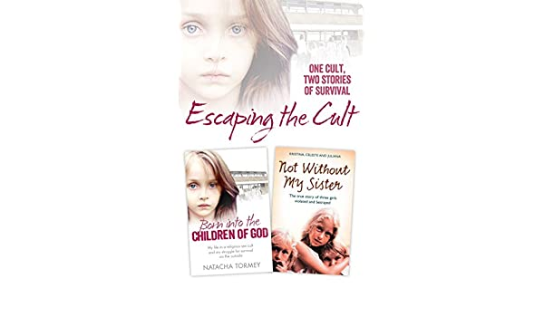 Escaping the Cult: One cult, two stories of survival eBook