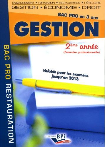 Gestion 2ème année Bac Pro restauration par Christiane Balanger, Jean-Claude Oulé