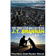 THE THOUSAND DOLLAR CHASE: The New Colt Ryder Novel