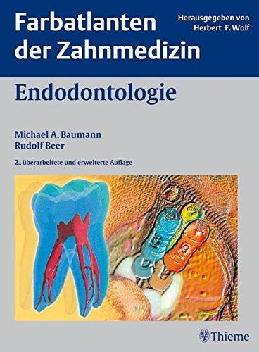 Endodontologie (Farbatlanten der Zahnmedizin)