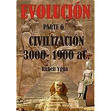 CIVILIZACIÓN (EVOLUCIÓN nº 6)