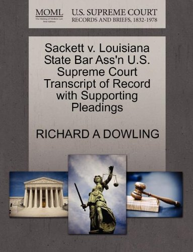 Sackett v. Louisiana State Bar Ass'n U.S. Supreme Court Transcript of Record with Supporting Pleadings