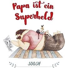 Papa ist ein Superheld