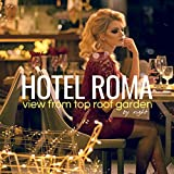 Hotel Roma by Night: View from Top Roof Garden
