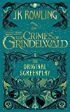 #9: Fantastic Beasts: The Crimes of Grindelwald: The Original Screenplay (Fantastic Beasts/Grindelwald)