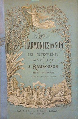 Les Harmonies du son et l'histoire des instruments de musique, par J. Rambosson